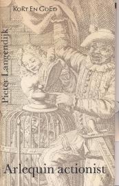Langendijk, Pieter-Arlequin actionist