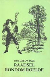Zeeuw JGzn, P. de-Raadsel rondom Roelof