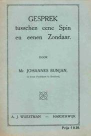 Bunjan, Mr. Johannes-Gesprek tusschen eene Spin en eenen Zondaar