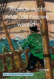 Rijswijk, C. van-Thomas vlucht naar 'de nieuwe wereld' (nieuw)