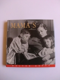 Getty, Hulton en Baird, David (samenst.)-Mama`s