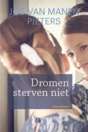 Manen Pieters, Jos van-Dromen sterven niet (nieuw)