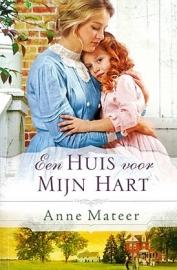 Mateer, Anne-Een huis voor mijn hart (nieuw)