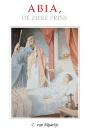 Rijswijk, C. van-Abia, de zieke prins (nieuw)