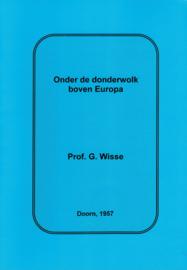 Wisse, Prof. G.-Onder de donderwolk boven Europa (nieuw)