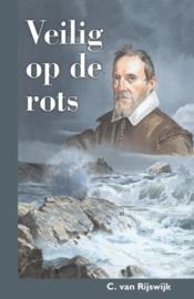 Rijswijk, C. van-Veilig op de rots (nieuw)