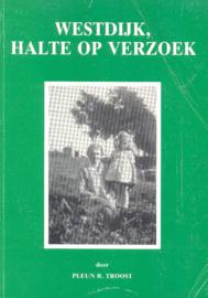 Troost, Pleun R.-Westdijk, halte op verzoek