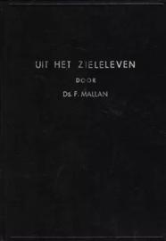 Mallan, Ds. F.-Uit het zieleleven