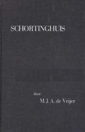 Vrijer, Dr. M.J.A. de-Schortinghuis en zijn analogieën