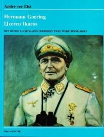 Elst, Andre ver-Hermann Goering, IJzeren Ikaros