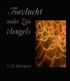 Spurgeon, C.H.-Toevlucht onder Zijn vleugels (nieuw)