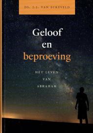 Eckeveld, Ds. J.J. van-Geloof en beproeving