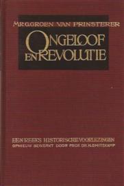 Groen van Prinsterer, Mr. G.-Ongeloof en Revolutie