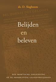 Slagboom, Ds. D.-Belijden en beleven (nieuw)
