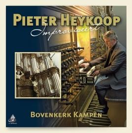 Heykoop, Pieter-Improvisaties vanuit de Bovenkerk in Kampen