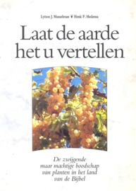 Musselman, Lytton J. en Medema, Henk P.-Laat de aarde het u vertellen