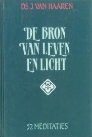 Haaren, Ds. J. van-De Bron van Leven en Licht
