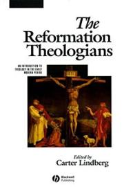 Lindberg, Carter (ed.)-The Reformation Theologians