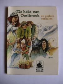 Kleijne, W. (e.a.)-De heks van Oostbroek, en andere verhalen