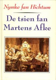Hichtum, Nynke fan-De tsien van Martens Afke
