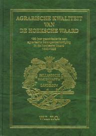Hoek, A.P. van den (e.a.)-Agrarische Kwaliteit van de Hoeksche Waard