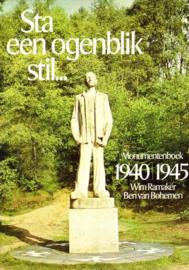 Ramaker, Wim en Bohemen, Ben van-Sta een ogenblik stil...