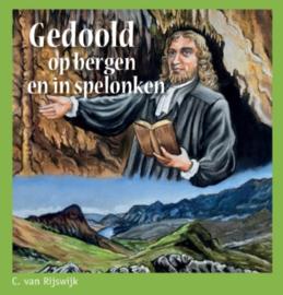 Rijswijk, C. van-Gedoold op bergen en in spelonken (nieuw)