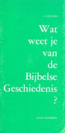 Essen, G. van-Wat weet je van de Bijbelse Geschiedenis?