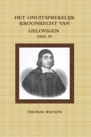 Watson, Thomas-Deel 4: Het onuitsprekelijk kroonrecht van gelovigen (nieuw)