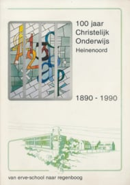 Moerman, Cees-100 jaar Christelijk Onderwijs Heinenoord