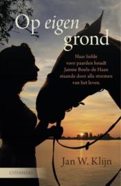 Klijn, Jan W.-Op eigen grond (nieuw)