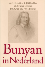 Deursen, Dr. A. Th. van Deursen (e.a.)-Bunyan in Nederland (nieuw)
