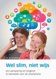 Reenen, Ds. M. van-Wel slim, niet wijs (nieuw)