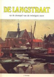 Huizenga, J.-De Langstraat op de drempel van de twintigste eeuw
