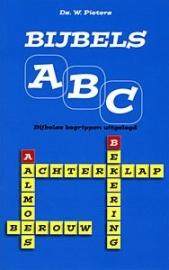 NIEUW: Pieters, Ds. W.-Bijbels ABC, deel 1