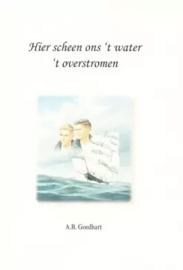Goedhart, A.B-Hier scheen ons 't water 't overstromen
