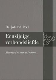 Poel, Ds. Joh. van der-Eenzijdige verbondsliefde (nieuw)