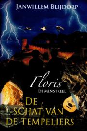 Blijdorp, Janwillem-Floris de minstreel; De schat van de tempeliers (nieuw)