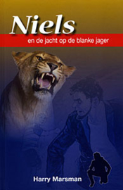 Marsman, Harry-Niels en de jacht op de blanke jager (nieuw)