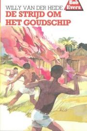 Heide, Willy van der-De strijd om het goudschip (nieuw)