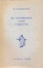 Greijdanus, Dr. S.-De Opwekking van Christus