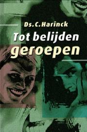 Harinck, Ds. C.-tot belijden geroepen