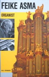 Verbeek, M.C.-Feike Asma Organist