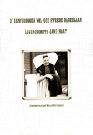 Westerbeke, Willem-d' Eenvoudigen wil God steeds gadeslaan-Levensschets van Jane Maat (nieuw)