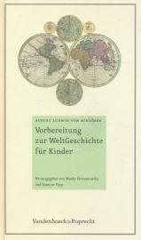 Schlozer, August Ludwig von-Vorbereitung zur WeltGeschichte fur Kinder