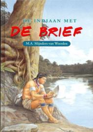 Mijnders van Woerden, M.A.-De Indiaan met de Brief (nieuw)