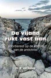 Reenen, Ds. M. van-De vijand rukt vast aan (nieuw)
