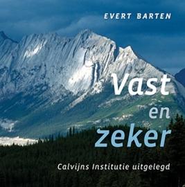 Barten, Evert-Vast en zeker (nieuw)