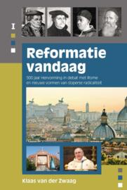 Zwaag, Klaas van der-Reformatie vandaag (nieuw)