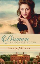 Miller, Judith-Dromen langs de rivier (nieuw)